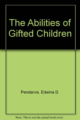 The Abilities of Gifted Children