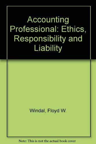 9780130030207: Accounting Professional: Ethics, Responsibility and Liability