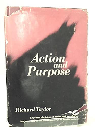 9780130031297: Action and Purpose