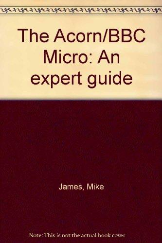 9780130031617: The Acorn/BBC Micro: An expert guide