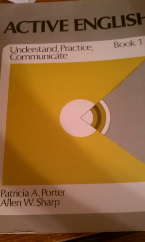 9780130034007: Active English: Understand, Practice, Communicate, Book 1 (Bk. 1)