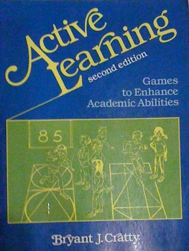 9780130034434: Active Learning: Games to Enhance Academic Abilities
