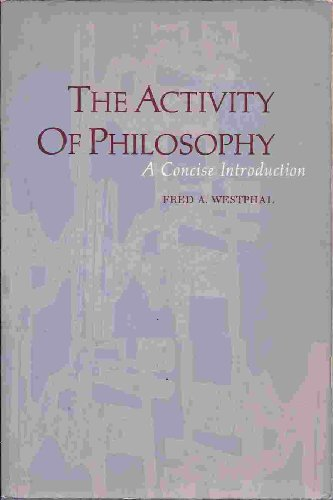 9780130036087: Activity of Philosophy: A Concise Introduction
