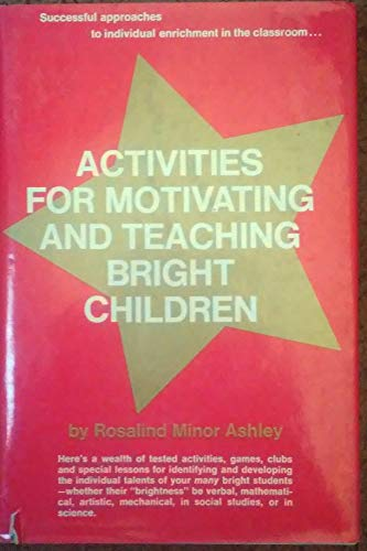 9780130036247: Activities for motivating and teaching bright children