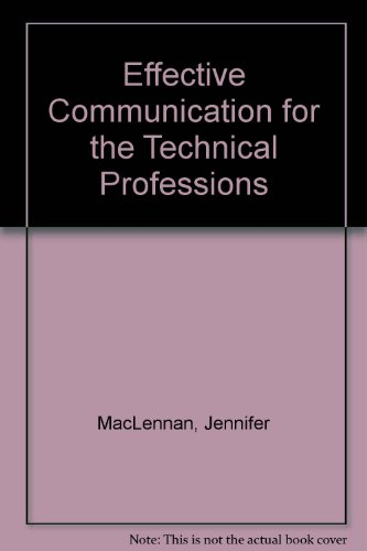 9780130037176: Effective Communication for the Technical Professions