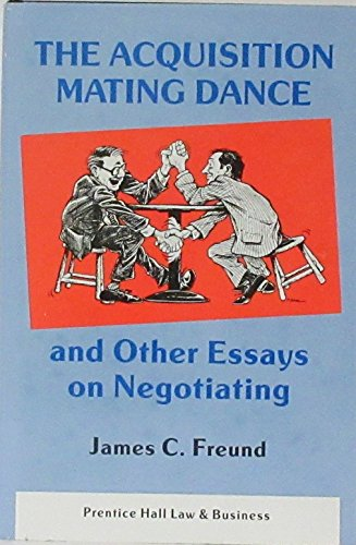 9780130038074: The Acquisition Mating Dance and Other Essays on Negotiating