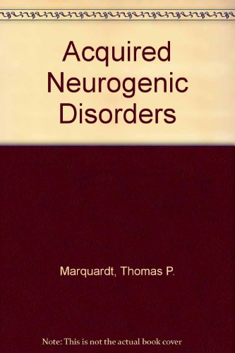 9780130038142: Acquired Neurogenic Disorders (Remediation of communication disorders series)