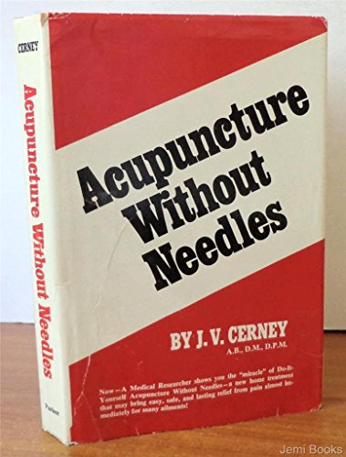 9780130038302: Acupuncture without Needles