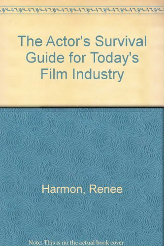 9780130039705: The Actor's Survival Guide for Today's Film Industry