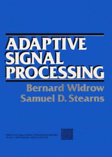 9780130040299: Adaptive Signal Processing