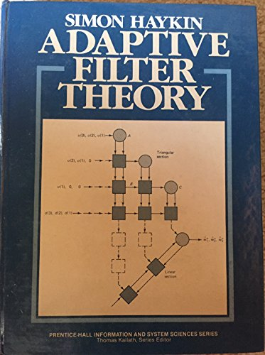 9780130040527: Adaptive Filter Theory (Prentice-Hall information and system sciences series)