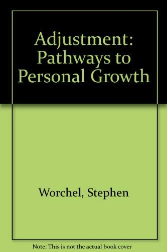 9780130041364: Adjustment: Pathways to Personal Growth