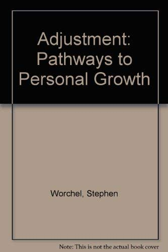 9780130041692: Adjustment: Pathways to Personal Growth