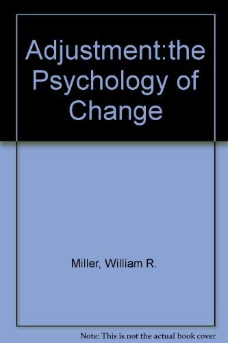 9780130043429: Adjustment: The Psychology of Change