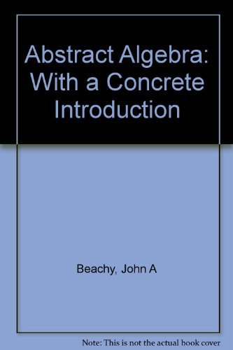 9780130044259: Abstract Algebra With a Concrete Introduction