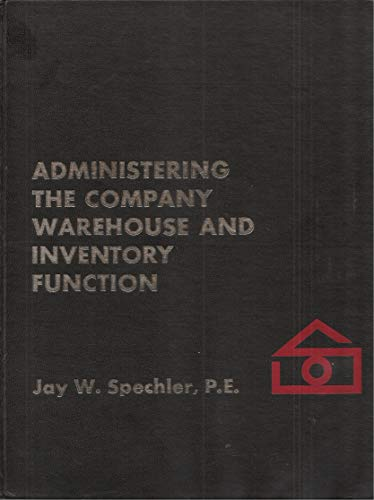9780130048615: Administering the company warehouse and inventory function