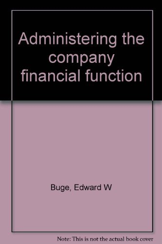 9780130048790: Administering the company financial function