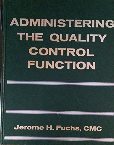 9780130049605: Administering the quality control function