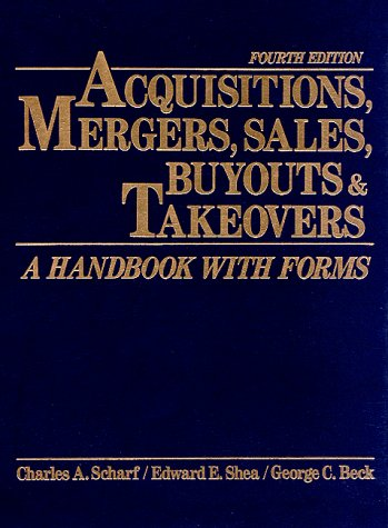9780130055965: Acquisitions, Mergers, Sales, Buyouts & Takeovers, Fourth Edition