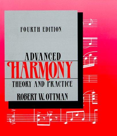 9780130060167: Advanced Harmony, Theory and Practice