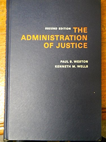 9780130063465: The administration of justice