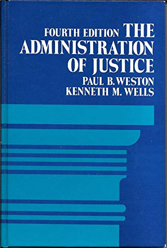 9780130063953: The administration of justice
