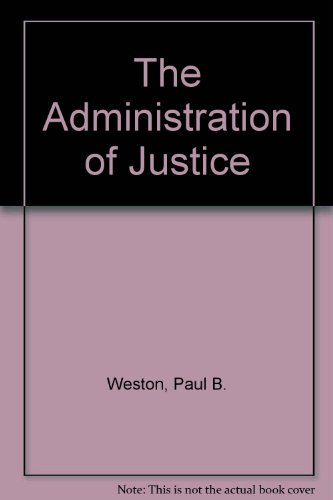 9780130064127: The Administration of Justice