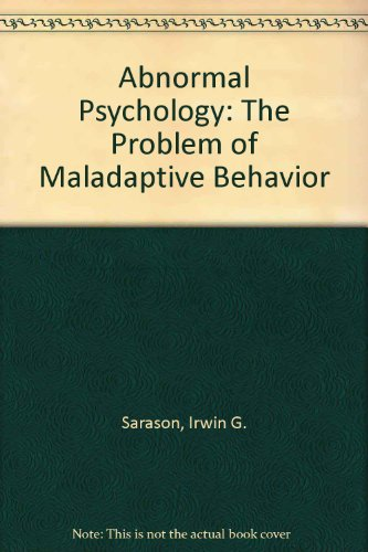 9780130070227: Abnormal Psychology: The Problem of Maladaptive Behavior