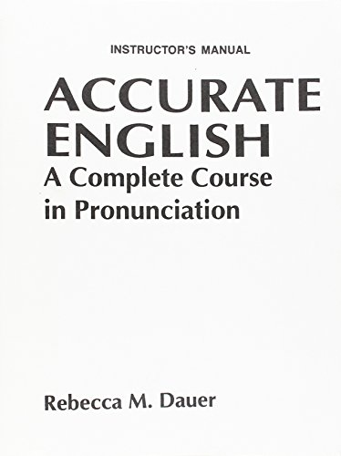 9780130072610: Accurate English: A Complete Course in Pronunciation: Instructor's Manual