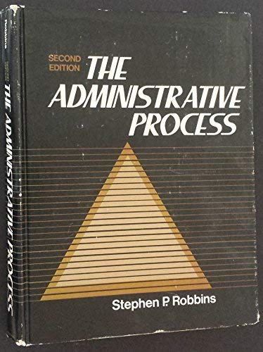 9780130073853: Administrative Process: Integrating Theory and Practice