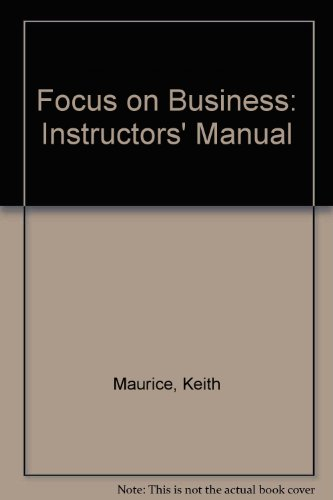 9780130077097: Focus on Business: Instructors' Manual