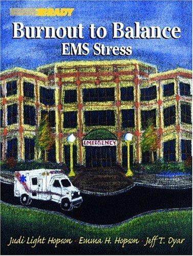 9780130078063: Burnout to Balance: EMS Stress
