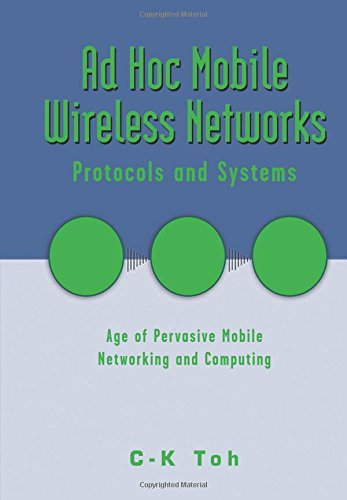 9780130078179: Ad Hoc Mobile Wireless Networks: Protocols and Systems