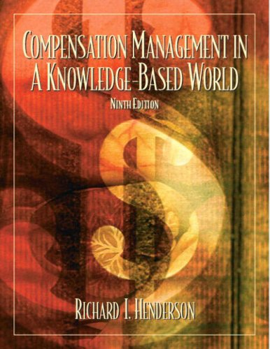 9780130081155: Compensation Management in a Knowledge-based World