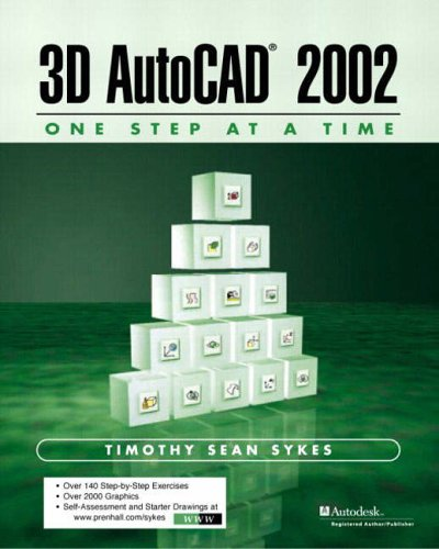 9780130081568: 3D AutoCAD 2002: One Step at a Time