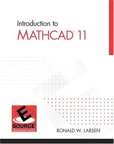 9780130081773: Introduction to MathCAD 11 (ESource Series)