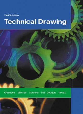 9780130081834: Technical Drawing (12th Edition)
