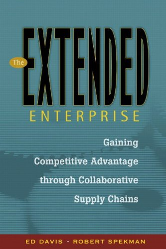 9780130082749: The Extended Enterprise: Gaining Competitive Advantage through Collaborative Supply Chains
