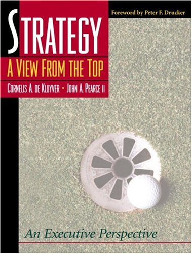 9780130083609: Strategy: A View From the Top