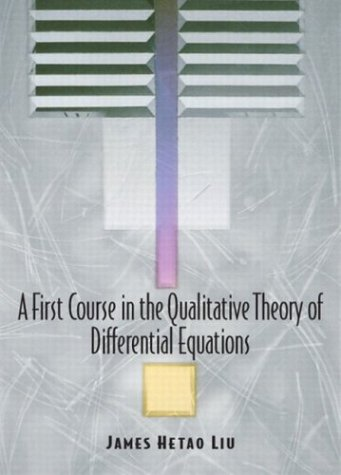 9780130083807: A First Course in the Qualitative Theory of Differential Equations