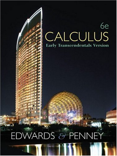 9780130084071: Calculus, Early Transcendentals (6th Edition)