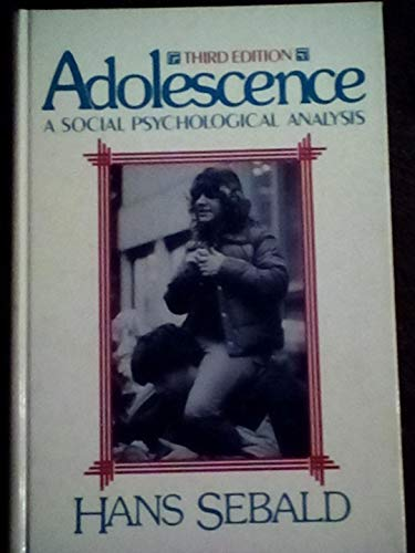 9780130085160: Adolescence: A Social Psychological Analysis