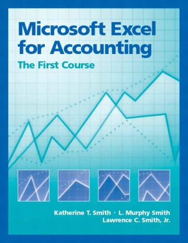 9780130085511: Microsoft Excel for Accounting: The First Course
