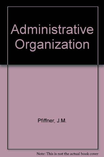 9780130086150: Administrative Organization