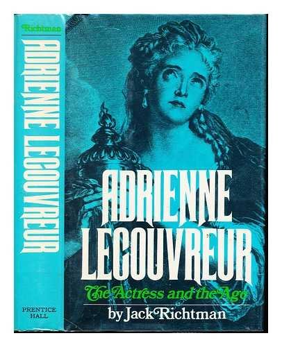 9780130086983: Adrienne Lecouvreur: The Actress and the Age