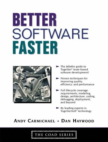 9780130087522: Better Software Faster (Coad)