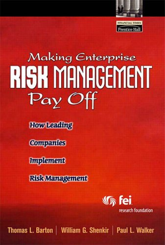 9780130087546: Making Enterprise Risk Management Pay Off: How Leading Companies Implement Risk Management (Financial Times (Prentice Hall))