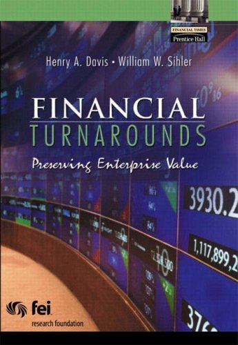 9780130087577: Financial Turnarounds: Preserving Enterprise Value (Financial Times (Prentice Hall))
