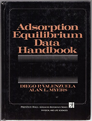 9780130088154: Adsorption Equilibrium Data Handbook (Prentice Hall advanced reference series)
