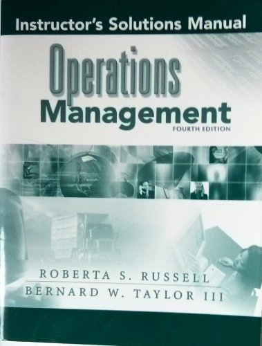 Instructor's Solutions Manual:Operations Management: Bernard W., III:VPI